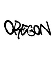 sprayed oregon font graffiti with overspray in vector image vector image