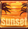 beautiful beach sunset landscape with palm sunset vector image