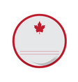 empty canadian campaign button vector image vector image