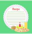 fast food and juice recipe empty list vector image