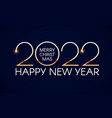 happy new 2022 year elegant gold text with light vector image