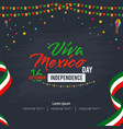 viva mexico happy independence day background vector image vector image