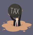 Businessman with heavy tax sinking in a quicksand vector image vector image