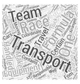 Transportation of Formula One Racing Equipment vector image vector image