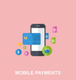 mobile payments flat design concept vector image