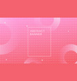 pink abstract modern minimal trendy background vector image vector image