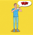 pop art surprised man making video on smartphone vector image vector image