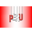 the word peru hang on the ropes vector image vector image