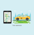 taxi cab and mobile phone with map on city vector image