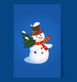 Cheerful Snowman holding a Christmas Tree Holiday vector image vector image
