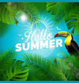 hello summer holiday typographic vector image vector image