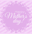 mother s day greeting card vector image