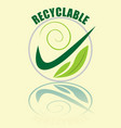 recyclable label in green composed in circle vector image vector image