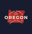 local farm retro grunge badge homegrown in oregon vector image vector image