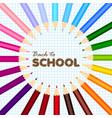 back to school greeting card with colorful pencils vector image