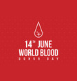 style background world blood donor day vector image vector image