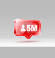 thank you followers peoples 5 million online vector image vector image