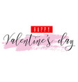 happy valentines day pink watercolor texture vector image vector image