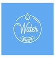 water shop logo round linear logo drop vector image