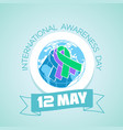 12 may international awareness day vector image vector image