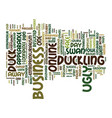 entrepreneurialism a duck by any different color vector image vector image