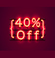 neon frame 40 off text banner night sign board