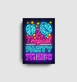 tropical party poster neon summer party vector image vector image