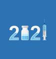 2021 vaccine concept vector image vector image