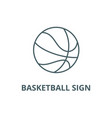 basketball sign line icon basketball sign vector image vector image