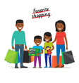 Favorite shopping family makes purchases at mall vector image