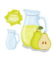 glass jug with natural juice ripe pear juice vector image