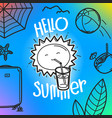 hello summer concept cute sun hand drawn summer vector image vector image
