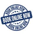 book online now stamp vector image vector image