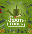 farm tools and gardening equipment vector image vector image