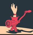 hand a man in a meat grinder vector image vector image