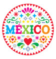 mexico pattern mexican colorful folk art vector image vector image