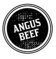 angus beef advertising sticker vector image vector image