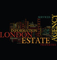 london estate agency text background word cloud vector image vector image