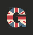 capital 3d letter g with uk flag texture isolated vector image