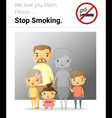 Family campaign mommy stop smoking vector image