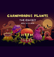 carnivorous plants exhibition invitation banner vector image