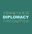 diplomacy word concepts banner vector image vector image