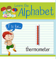 Flashcard letter T is for thermometer vector image vector image