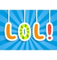 Funny applique message laughing out loud vector image