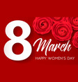 happy womens day - march 8 congratulatory banner vector image vector image