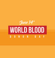 collection world blood donor day background vector image vector image