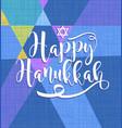 happy hanukkah calligraphy vector image vector image