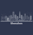 outline shenzhen china city skyline with white vector image vector image