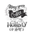 banner with coffee quotes hand-drawn vector image vector image