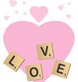 Love scrabble vector image vector image